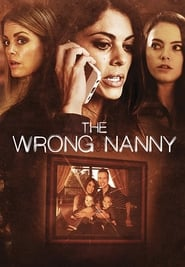 Streaming sources for The Wrong Nanny