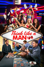 Streaming sources for Think Like a Man Too