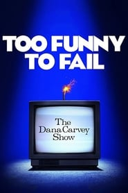 Streaming sources for Too Funny to Fail The Life and Death of The Dana Carvey Show