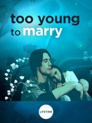 Streaming sources for Too Young to Marry