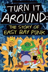 Streaming sources for Turn It Around The Story of East Bay Punk