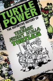 Streaming sources for Turtle Power The Definitive History of the Teenage Mutant Ninja Turtles