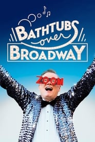 Streaming sources for Bathtubs Over Broadway