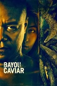 Streaming sources for Bayou Caviar