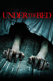 Streaming sources for Under the Bed
