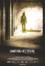 Streaming sources for Unnatural  Accidental