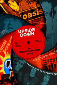 Streaming sources for Upside Down The Creation Records Story