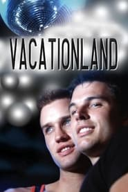 Streaming sources for Vacationland
