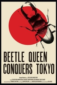 Streaming sources for Beetle Queen Conquers Tokyo