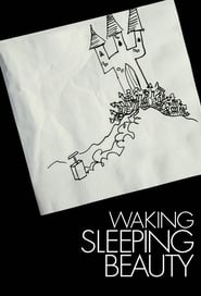 Streaming sources for Waking Sleeping Beauty