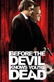 Before the Devil Knows Youre Dead Poster