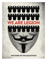 Streaming sources for We Are Legion The Story of the Hacktivists