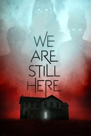 Streaming sources for We Are Still Here