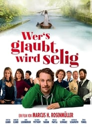 Streaming sources for Wers glaubt wird selig