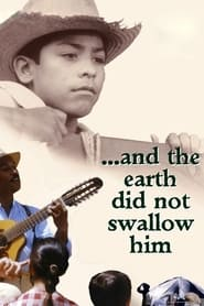 And the Earth Did Not Swallow Him Poster