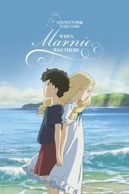Streaming sources for When Marnie Was There