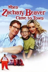 Streaming sources for When Zachary Beaver Came to Town