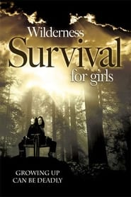 Streaming sources for Wilderness Survival for Girls