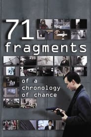 Streaming sources for 71 Fragments of a Chronology of Chance