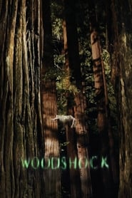 Streaming sources for Woodshock