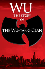 Streaming sources for Wu The Story of the WuTang Clan