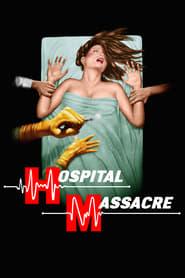 Streaming sources for Hospital Massacre