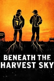 Streaming sources for Beneath the Harvest Sky
