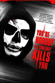 Streaming sources for Youre Nobody til Somebody Kills You
