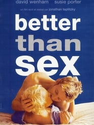 Streaming sources for Better Than Sex