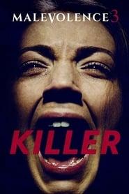 Streaming sources for Malevolence 3 Killer