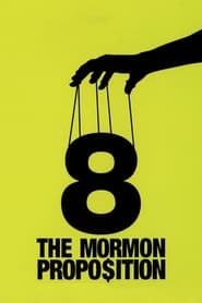 Streaming sources for 8 The Mormon Proposition