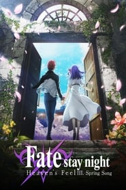 Streaming sources for Fatestay night Heavens Feel III Spring Song