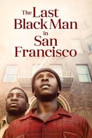 Streaming sources for The Last Black Man in San Francisco