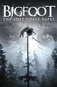 Streaming sources for Bigfoot The Lost Coast Tapes