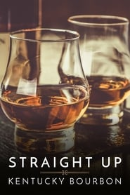 Streaming sources for Straight Up Kentucky Bourbon