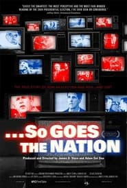 So Goes the Nation Poster