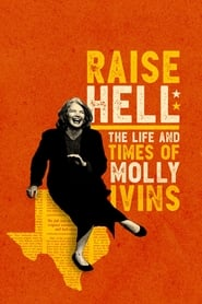 Streaming sources for Raise Hell The Life  Times of Molly Ivins