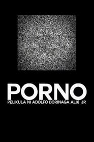 Streaming sources for Porno