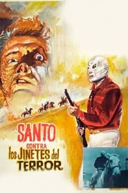 Streaming sources for Santo vs The Riders of Terror