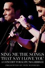 Streaming sources for Sing Me the Songs That Say I Love You A Concert for Kate McGarrigle