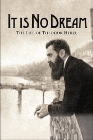 Streaming sources for It Is No Dream The Life Of Theodor Herzl
