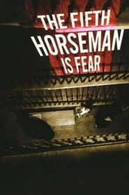 And the Fifth Horseman Is Fear Poster
