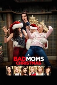 Streaming sources for A Bad Moms Christmas
