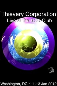 Streaming sources for Thievery Corporation Live  the 930 Club