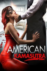 Streaming sources for American Kamasutra