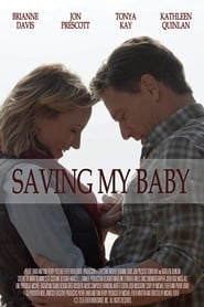 Streaming sources for Saving My Baby