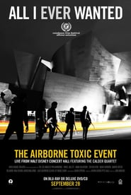Streaming sources for All I Ever Wanted The Airborne Toxic Event Live from Walt Disney Concert Hall