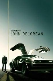 Streaming sources for Framing John DeLorean