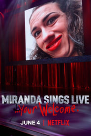 Streaming sources for Miranda Sings Live Your Welcome