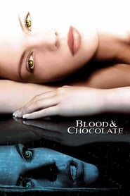 Streaming sources for Blood and Chocolate